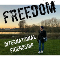 Freedom - International Friendship