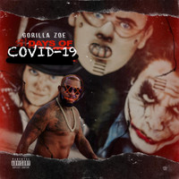 Gorilla Zoe - 31 DAYS OF COVID-19 (Explicit)