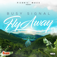 Busy Signal - Fly Away