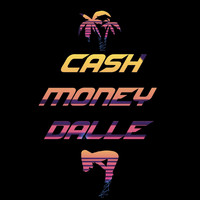 911 - Cash Money Dalle (Explicit)
