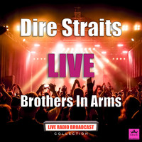 Dire Straits - Brothers In Arms (Live)