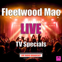 Fleetwood Mac - TV Specials (Live)