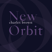 Charles Brown - New Orbit
