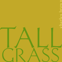 Charles Brown - Tall Grass