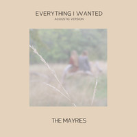 The Mayries - everything i wanted (acoustic version)