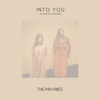 The Mayries - Into You