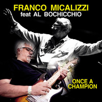 Franco Micalizzi - Once a Champion