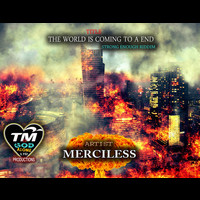 MERCILESS - The World Is Coming To A End