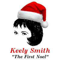 Keely Smith - The First Noel