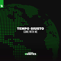 Tempo Giusto - Come With Me