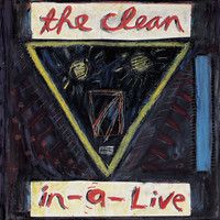 The Clean - In-A-Live