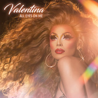 Valentina - All Eyes On Me
