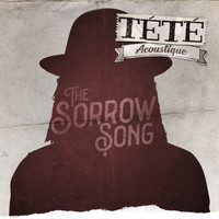 Tété - The Sorrow Song (Acoustique)