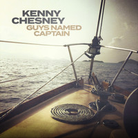 Kenny Chesney - Guys Named Captain