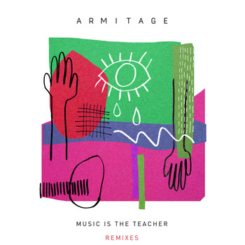 Armitage - Music Is The Teacher (Remixes)
