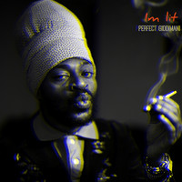 Perfect Giddimani - I'm Lit (Explicit)