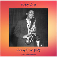 Sonny Criss - Sonny Criss (EP) (All Tracks Remastered)