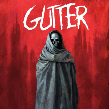 Gutter - When the World Dies