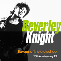 Beverley Knight - Flavour Of The Old School (25th Anniversary EP)