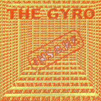 The Gyro - Insane