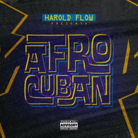 Harold Flow - Afro Cuban (Explicit)