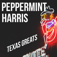 Peppermint Harris - Texas Greats