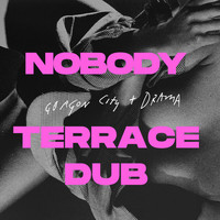Gorgon City - Nobody (Terrace Dub)