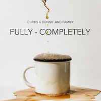 Curtis & Bonnie - Fully - Completely (Feat. Outset)
