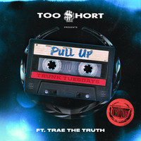 Too $hort - Pull Up (feat. Trae tha Truth) (Explicit)