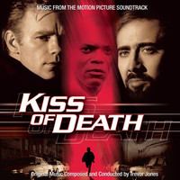 Trevor Jones - Kiss of Death (Original Motion Picture Soundtrack)