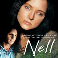 Mark Isham - Nell (Original Motion Picture Score)