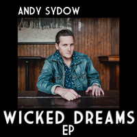 Andy Sydow - Wicked Dreams