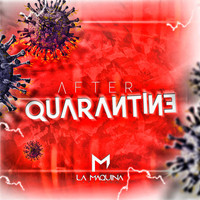 Varios Artistas - After Quarantine (Explicit)