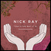 Nick Ray - That's The Way It Is