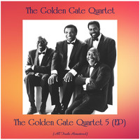 The Golden Gate Quartet - The Golden Gate Quartet 5 (EP) (All Tracks Remastered)