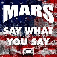 Mars - Say What You Say (Explicit)