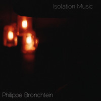 Philippe Bronchtein - Isolation Music