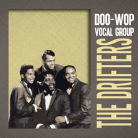 The Drifters - Doo-Wop Vocal Group
