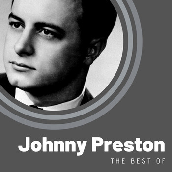 Johnny Preston - The Best of Johnny Preston