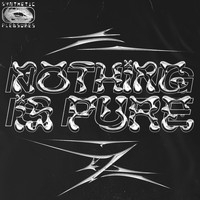 Various Artists / - Nothing Is Pure