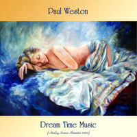 Paul Weston - Dream Time Music (Analog Source Remaster 2020)