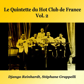 Django Reinhardt, Stéphane Grappelli - Le Quintette Du Hot Club De France, Vol. 2