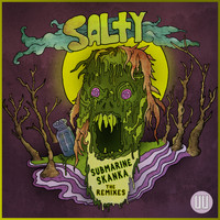 Salty - Submarine Skanka (The Remixes)