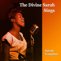 Sarah Vaughan - The Divine Sarah Sings