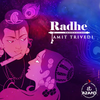 Amit Trivedi - Radhe (From Songs of Faith)