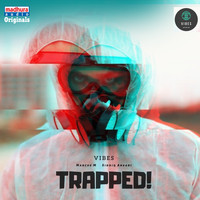 Vibes - Trapped!