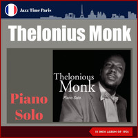 "Thelonious Monk - Piano Solo (10"" Album of 1954)"