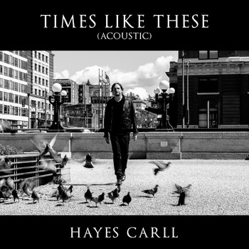 Hayes Carll - Times Like These (Acoustic)