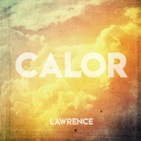 Lawrence - Calor