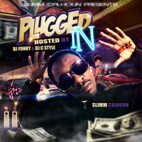 Slimm Calhoun - Plugged In 2.0 (Explicit)